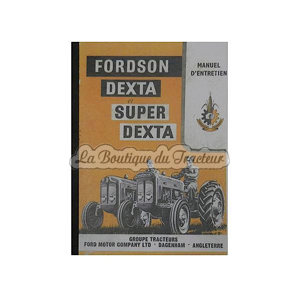 manuel d entretien en fran ais fordson dexta super dexta rh en laboutiquedutracteur com ford dexta manual ford dexta manual